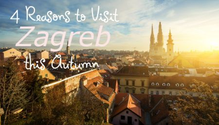 4 Reasons to Visit Zagreb this autumn.Now that Croatia's summer tourist season is coming to an end, Zagreb is once again the destination of choice throughout autumn. Here are four reasons to visit this fantastic capital.