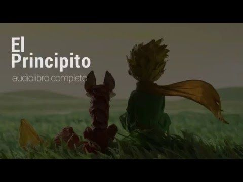 El Principito. Audio Libro Completo. - YouTube