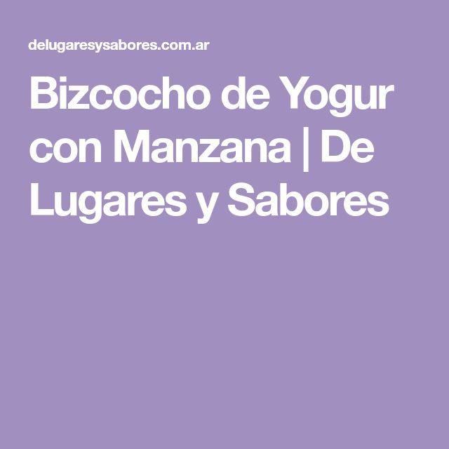 Bizcocho de Yogur con Manzana | De Lugares y Sabores