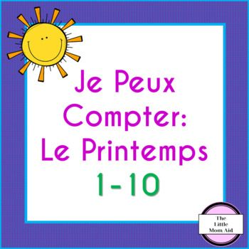 This Je Peux Compter: Le Printemps is a French emergent reader that will help students practice counting 1 to 10. This French counting activity comes with 2 versions (see the preview). In one version students count the pictures, then trace the number