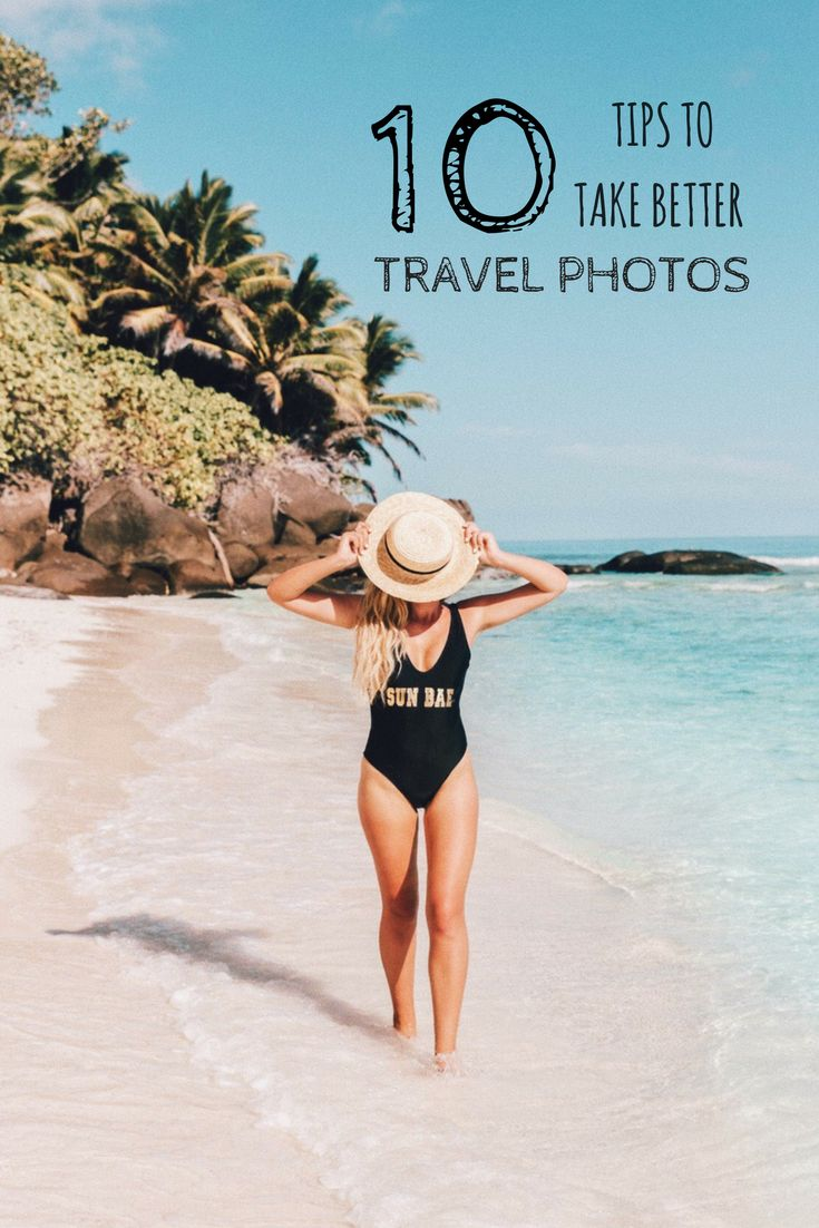 10 Tips On How To Take Better Travel Photos - Campsbay Girl