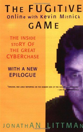 Download The Fugitive Game: Online with Kevin Mitnick ebook free by Jonathan Littman in pdf/epub/mobi