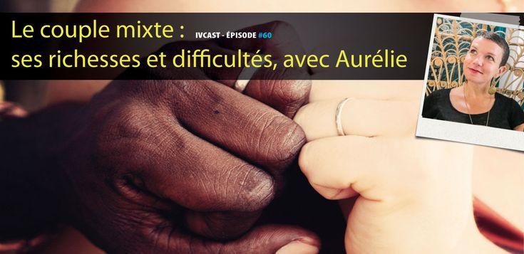 Le couple mixte, voilà un sujet qui me parle et qui me touche. C'est du vécu. C'est aussi celui d'Aurélie qui nous parle joliment de l'amour et du quotidien dans[...]