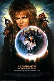 The Labrynth I love love this movie one of my fav.