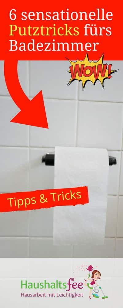 Fliesen reinigen. 6 sensationelle Putztricks fürs Badezimmer | Haushaltsfee.org