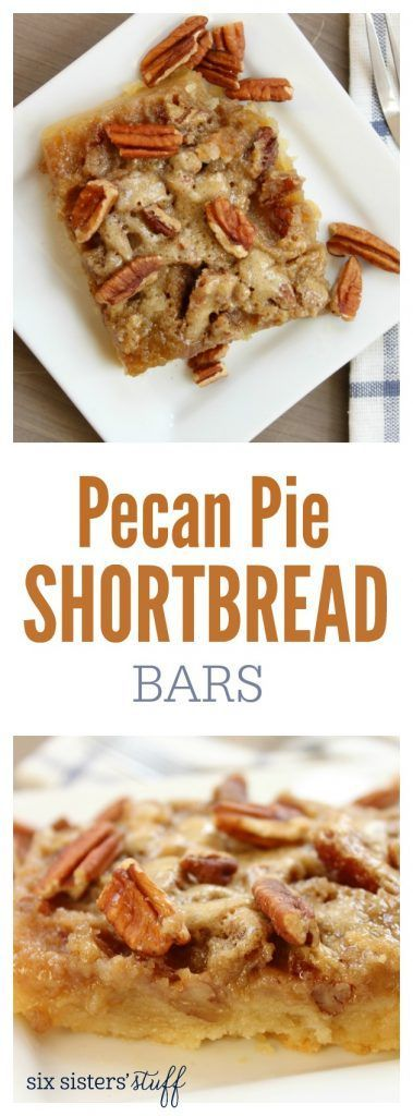 Pecan Pie Shortbread Bars recipe from SixSistersStuff.com | Making ...