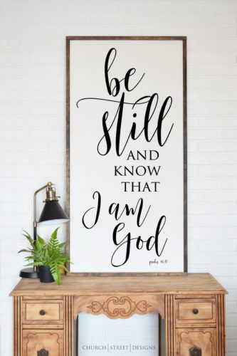 Be Still And Know That I Am God – Framed Wooden Sign – Wood Sign - Home Decor by Church Street Designs