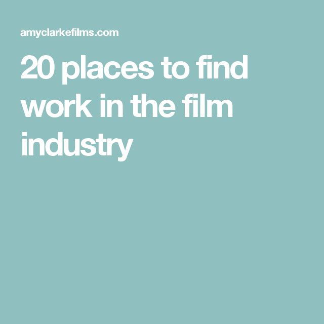 20 places to find work in the film industry