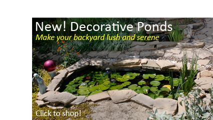 Simple to install, our ponds add interest and lush vegetation to your landscaping.  * Price includes ground shipping to your home (lower US 48 states)