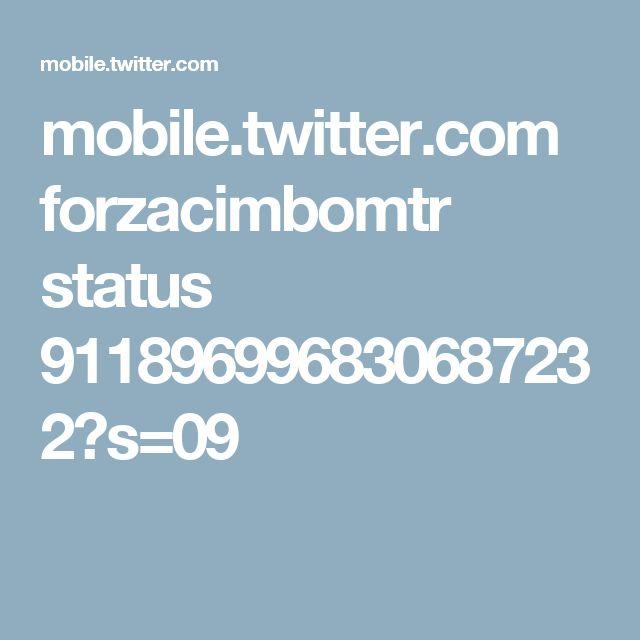 mobile.twitter.com forzacimbomtr status 911896996830687232?s=09
