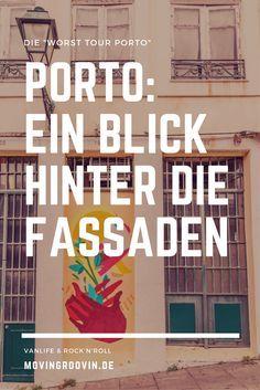 """Die """"Worst Tour"""" in Porto: eine Walking Tour durch Porto, die dir einen ganz besonderen Blick hinter die schönen Fassaden der Stadt bietet. Sehr zu empfehlen!"""
