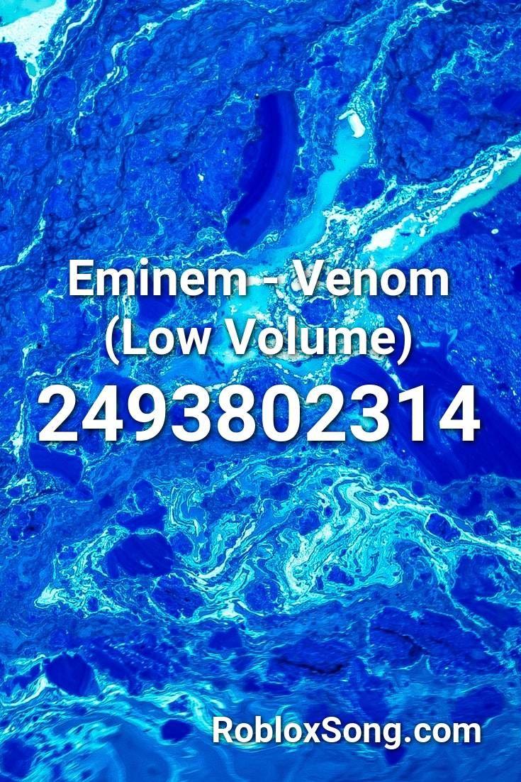 Eminem Venom Low Volume Roblox Id Roblox Music Codes In 2020