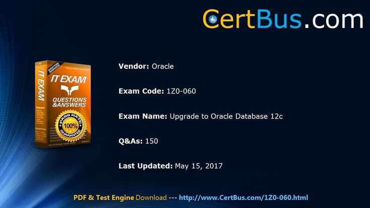 [PDF and VCE] Certbus Latest Oracle 1Z0-060 Exam Practice Materials Free...