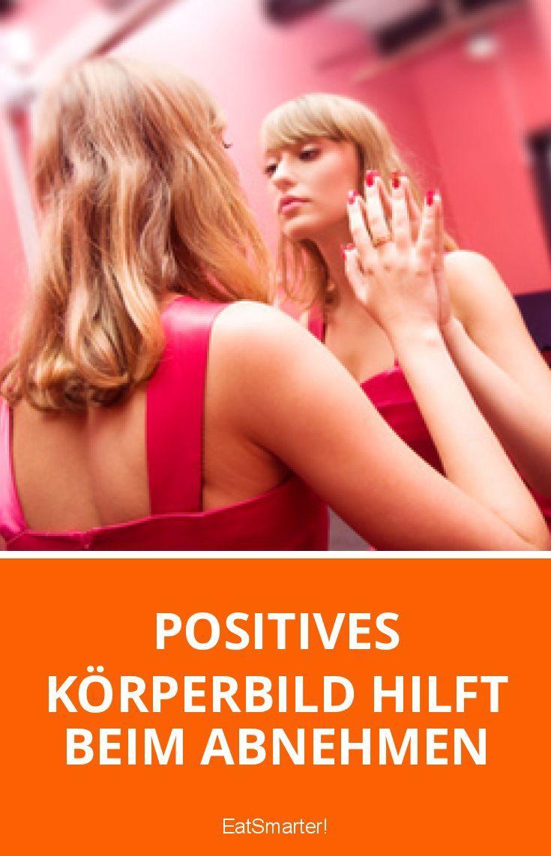 Positives Körperbild hilft beim Abnehmen   eatsmarter.de