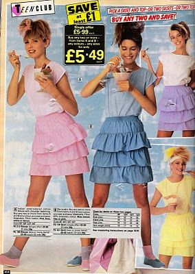 Rara skirts, I had a few the most memorable was white with multicoloured spots all over, worn with jellies, nice ;-)