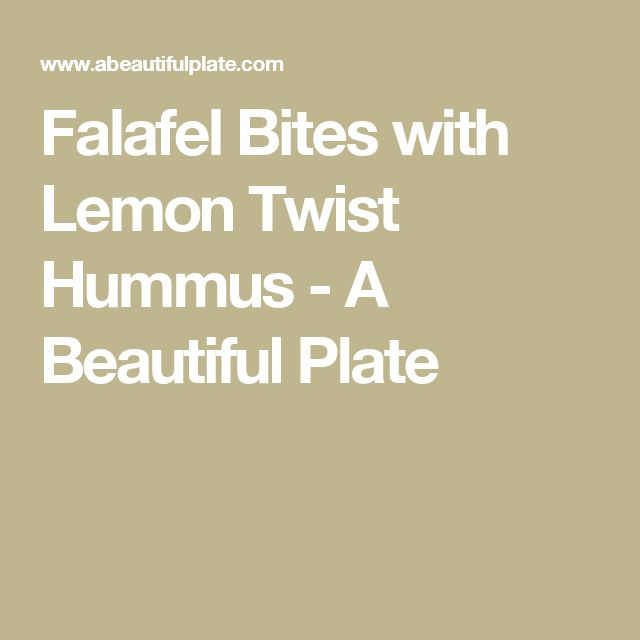 Falafel Bites with Lemon Twist Hummus - A Beautiful Plate