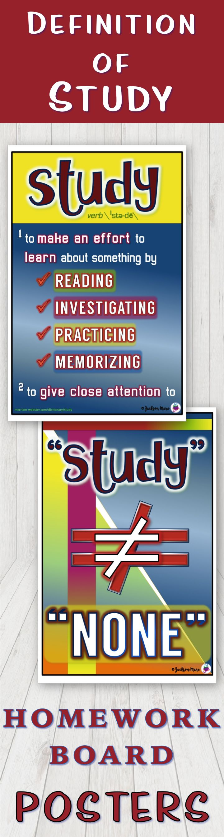 """Ever have those students who think that the word """"study"""" written on the Homework Board means """"none?""""  Hang these 11"""" x 17"""" posters on your classroom to remind them of the true definition of """"study.""""  2 posters to print included: - """"study"""" poster with the Merriam-Webster student definition of the word. - """"study ≠ none"""" poster"""