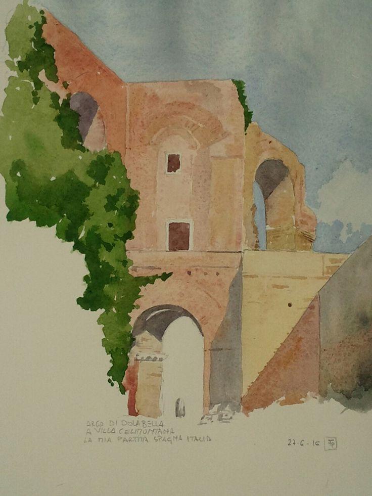 #Arco#Dolabella #Roma www.watercoloursundayman.blogspot.com