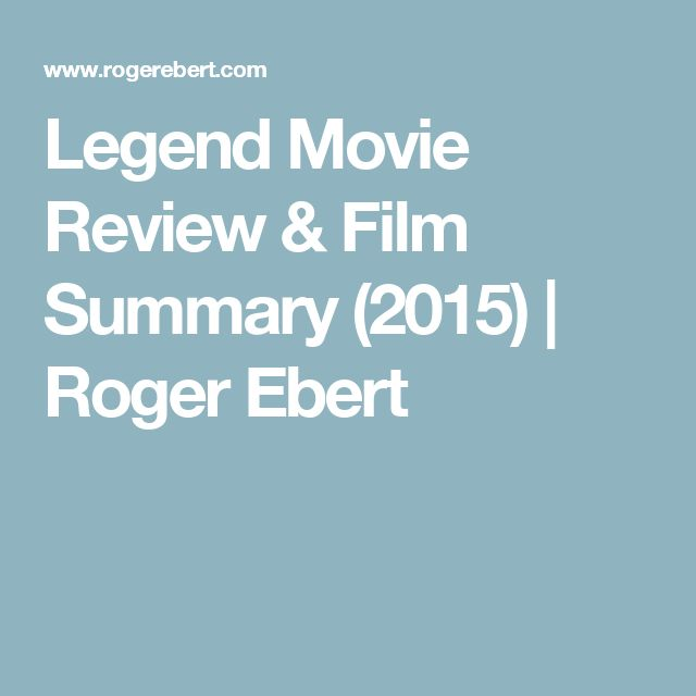 Legend Movie Review & Film Summary (2015) | Roger Ebert