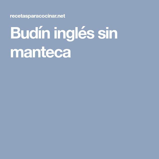 Budín inglés sin manteca