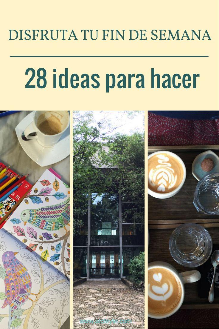 Qué hacer el fin de semana, 28 ideas diferentes
