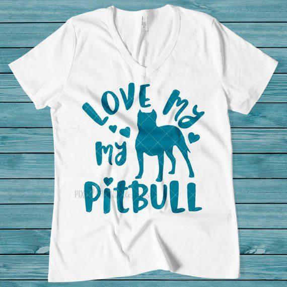 Love My Pitbull Svg Pitbull Svg American Bully Pitbull Dog Svg