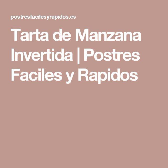 Tarta de Manzana Invertida | Postres Faciles y Rapidos