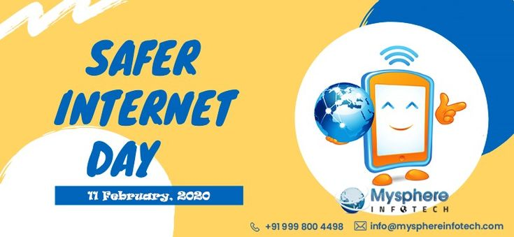 Safer Internet Day Is A Worldwide Event That Raises Awareness About Online Safety And Encourages In 2020 Safe Internet App Development Mobile App Development