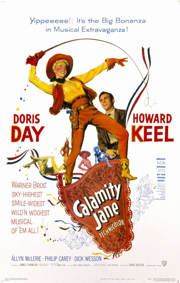 Calamity Jane (1953) Stars: Doris Day Howard Keel Comedy Musical Romance 101 min ~ The fictionalized story of Calamity Jane  and her romance with Wild Bill Hickok.