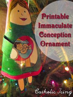 Celebrate the feast of the Immaculate Conception with this printable ornament from the Advent Saint pack.