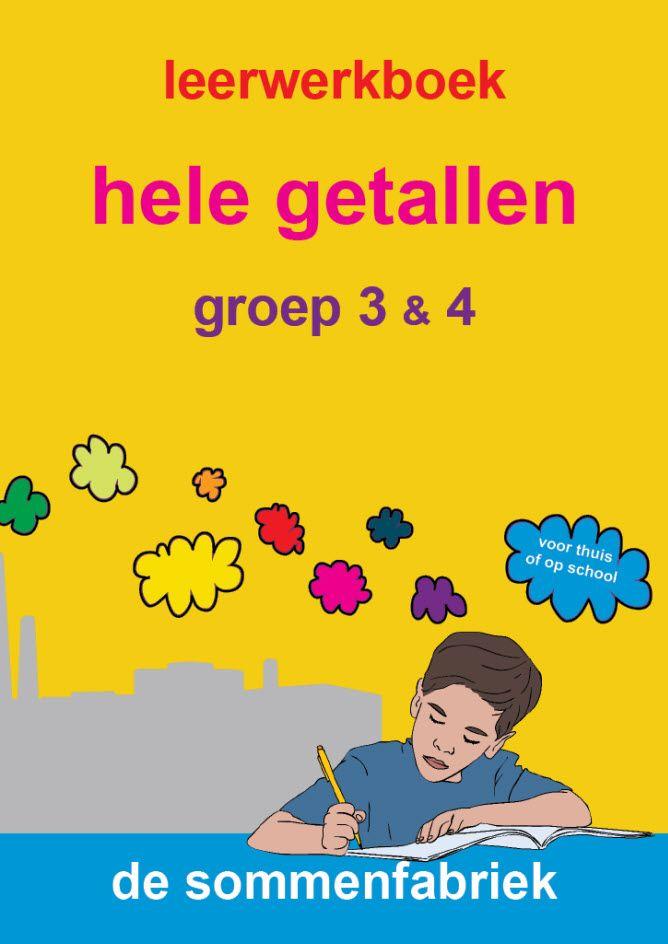 leerwerkboek hele getallen voor groep 3 en groep 4