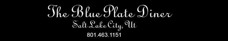 Home - The Blue Plate Diner | Salt Lake City, Ut (voted best diner & best breakfast)