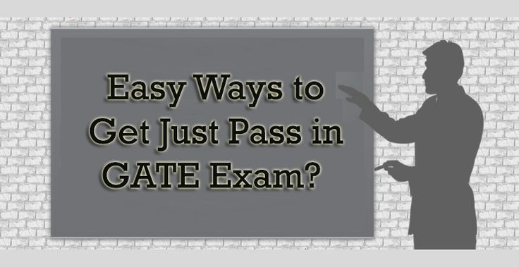 Easy Ways to Get Just Pass in GATE Exam. #GATE2018 http://gate2018.com/easy-tips-to-get-just-pass-in-gate-2018/