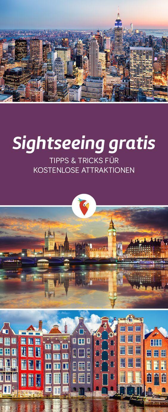 Sightseeing gratis: Tipps & Tricks für kostenlose Attraktionen in den coolsten Metropolen