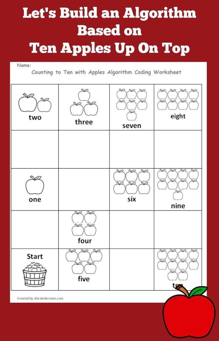 Let S Build An Algorithm Based On Ten Apples Up On Top Coding Algorithm Apples Tenapples Jdaniel4 Algorithm Character Education Activities Book Activities [ 1144 x 735 Pixel ]