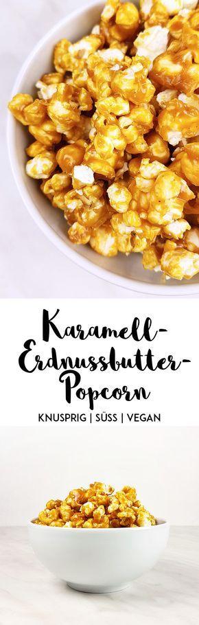 Knuspriges Karamell-Erdnussbutter-Popcorn #vegan #karamell #rezept #erdnussbutter #popcorn #kino #snack #süß #salzig #sauce #mais #glutenfrei