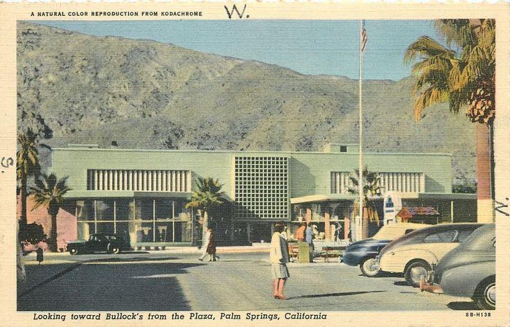 Palm Springs California~Bullock's Department Store~Plaza View~1948 Cars~Postcard