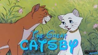 The Great Gatsby Aristocats #Movie #Parody