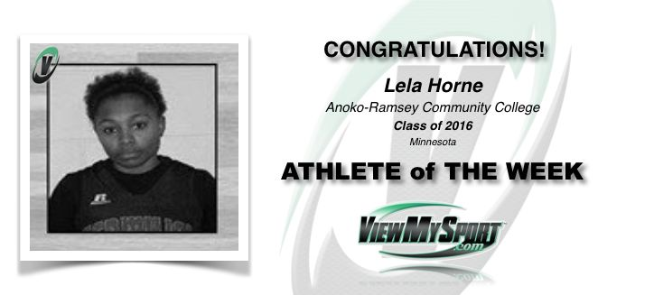 Congratulations to this week's ViewMySport ATHLETE of THE WEEK - LELA HORNE - Basketball (PG/SG) - Anoka-Ramsey Community College 2016 -  (AL)... GREAT JOB LELA!  ViewMySport.com - Your #1 College Sports Recruiting &  Scholarship Networking Resource!  http://www.viewmysport.com/r-1153-lela-horne-basketball