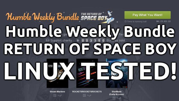 Humble Weekly Bundle: Return of Space Boy - LINUX TESTED!