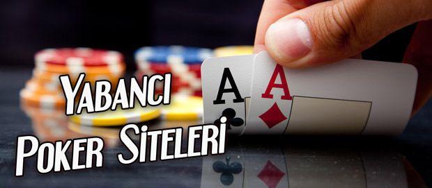 Yabancı Poker Siteleri