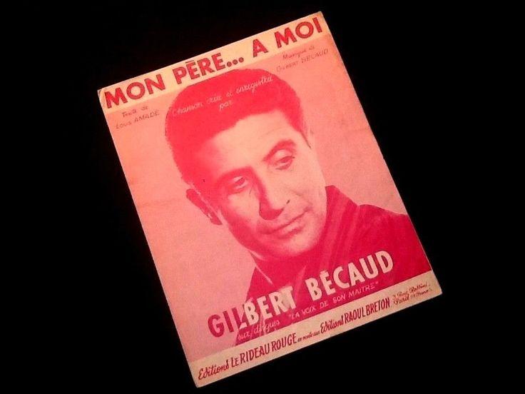 Ancienne partition paroles et musique Gilbert Bécaud Mon Père... à moi
