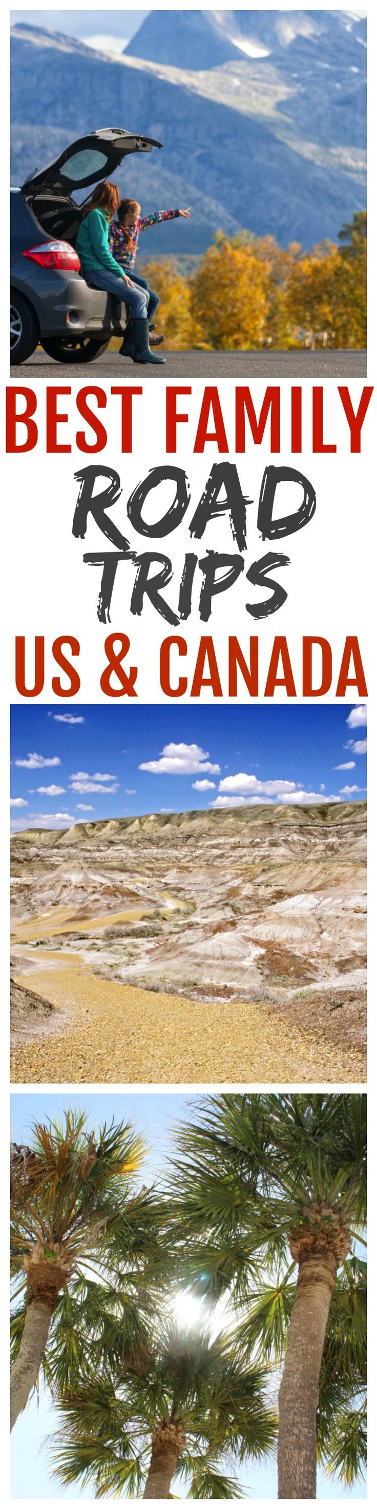 Best Family Road Trips in the US and Canada - Family Food And Travel
