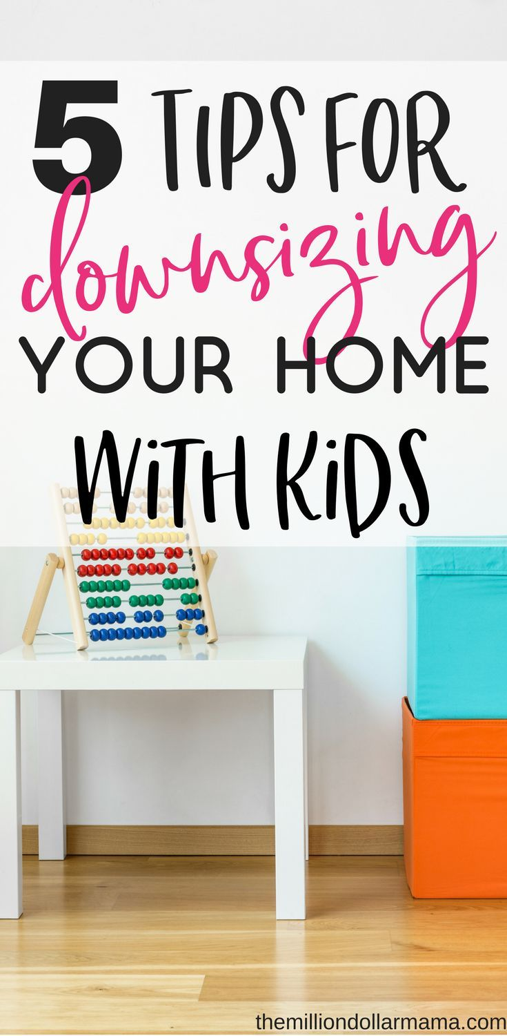 Thinking about downsizing your home with kids? Then you'll need to read these 5 tips from someone who's been there and done that!