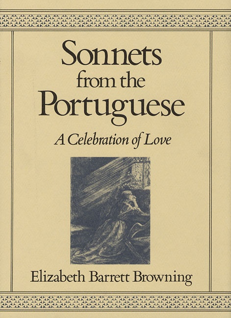 an analysis of how do i love thee from sonnets from the portuguese by elizabeth barrett browning Elizabeth barrett browning's second sonnet from sonnets from the portuguese reports that her relationship with her life-mate is granted by god, and thus, it cannot be broken or disavowed.