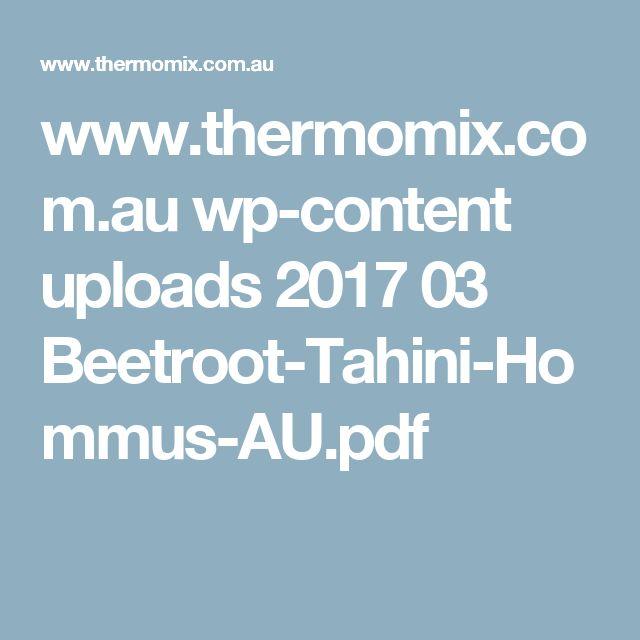 www.thermomix.com.au wp-content uploads 2017 03 Beetroot-Tahini-Hommus-AU.pdf
