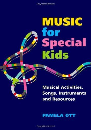 Music for Special Kids: Musical Activities, Songs, Instruments and Resources by Pamela Ott, http://www.amazon.com/dp/184905858X/ref=cm_sw_r_pi_dp_IWWMqb16WWMEQ