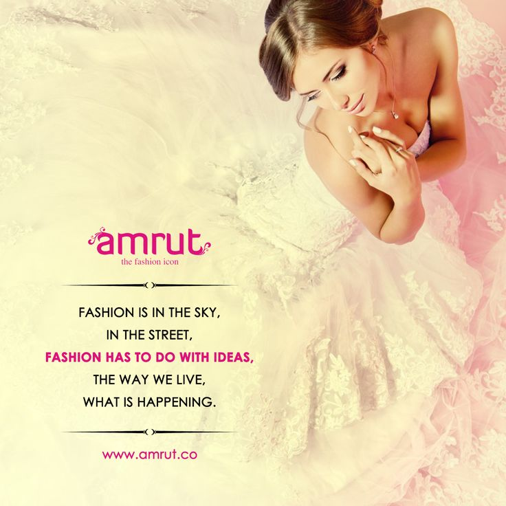 #Fashion is not something that exists in dresses only. Fashion is in the sky, in the street, fashion has to do with ideas, the way we live, what is happening. - Coco Chanel Be with Amrut - The Fashion Icon and feel the new FashionTrend!!!