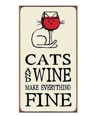 Another great find on #zulily! 'Cats & Wine' Wall Sign #zulilyfinds