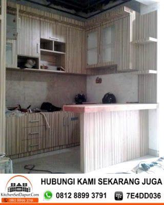 Pembuatan Kitchen Set Tanggerang Hub 0812 8899 3791: Jual Kitchen Set Daerah Tanggerang 0812 8899 3791